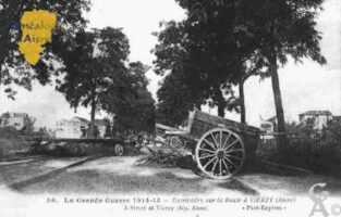 La Grande Guerre 1914-1916 - Barricades sur la route à Vierzy - Contributeur : Guy Gilkin
