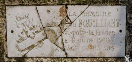 A la mémoire de Jean BOUILLIANTMortpour la Francele 6 juin 1918à l'age de 23 ans