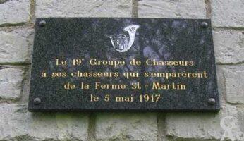 Le 19ème groupe de Chasseurs à ses chasseurs qui s'emparèrent de la ferme Saint-Martin le 5 mai 1917