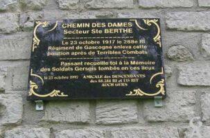 Chemin des Dames-Secteur Sainte Berthe- Le 23 octobre 1917 le 288ème RI Régiment de Gascogne enleva cette position après de terribles combats. Passant reccueille toi à la mémoire des soldats gersois tombés en ces lieux