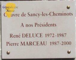 Oeuvre de Sancy-les-Cheminots  A nos présidents  René DELUCE 1972-1987  Pierre MARCEAU 1987-2000
