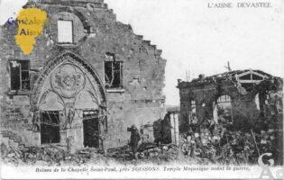 ruines de la Chapelle St Paul, près de Soissons, Temple Maçonique avant la guerre. - Contributeur : Christiane Brenu