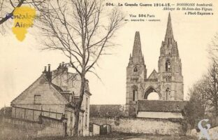 La Grande Guerre 1915-1915, Soissons bombardé, Abbaye de Saint-Jean-des-Vignes.  - Contributeur : Michel Bouyenval
