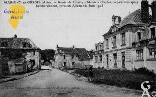 Route de Charly - Mairie et Écoles, réparations après  bombardement, invasion Allemande Juin 1918.   - Contributeur : François Gérard