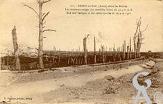 La Guerre - Les derniers vestiges des terribles luttes de 1914 à 1918.