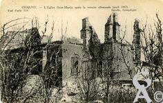 Chauny dans la Guerre - L'église Saint-Martin aprés la retraite allemande (Avril 1917)