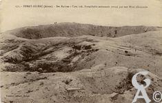 La Guerre - Ses ruines - cote 108. Formidable entonnoir creusé par une mine allemande.