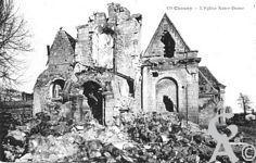 Chauny dans la Guerre - L'église Notre - Dame.