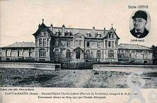 Le passé - Hospice - Hôpital Charles Lefèvre (Portrait du Fondateur) inauguré le 16 Juin 1907, entièrement détruit en Mars 1917 par l'Armée Allemande.