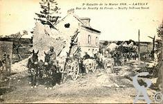 La guerre - 2éme Bataille de la Marne. Rue de Neuilly St Front.