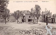 Les rues en ruines - Place Cordier - Avril 1918