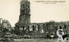 Les Monuments et Edifices en ruines - Le Beffroi et la Bourse - (Mars 1919)