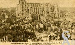 Les rues en ruines - La Collégiale prise du Beffroi.