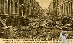 Les rues en ruines - Rue Calixte Souplet  partant de la Place de Longueville, que les allemands ont fait sauter.