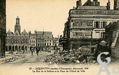 Les rues en ruines - La rue de la sellerie et la Place de l'Hôtel de Ville pendant l'occupation allemande 1918.