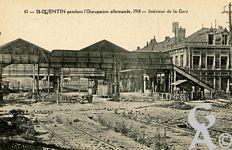 Les Monuments et Edifices en ruines - Pendant ll'occupation allemande, 1918 - Intérieur de la Gare.