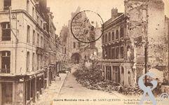 Les rues en ruines - Guerre Mondiale 1914-1918, la rue Saint'André et la Basilique.